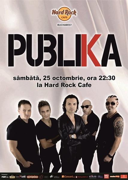 Concert Publika in Hard Rock Cafe, Bucuresti – Sambata, 25 octombrie 2014