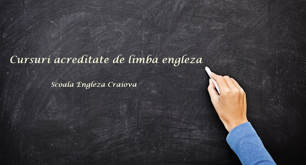 Cursuri acreditate de limba engleza prin International English School