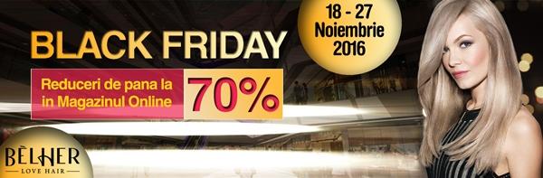 La BELHER, Black Friday tine 10 zile! Profita si tu de reducerile de 70%!