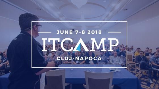 ITCamp 2018 Cluj-Napoca | Conferinta pentru profesionistii IT