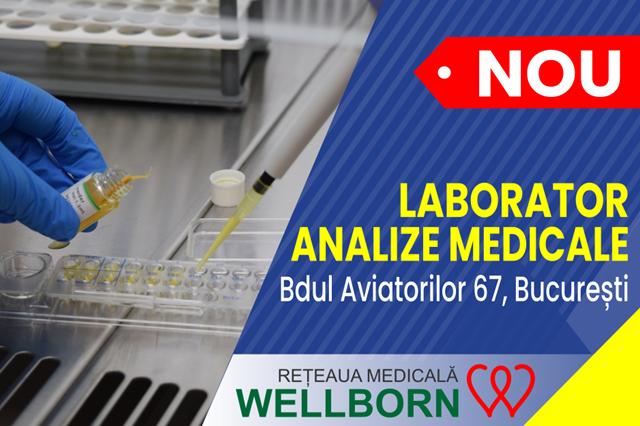 Reteaua Medicala WELLBORN se extinde si inaugureaza cel de-al 2-lea laborator de analize medicale