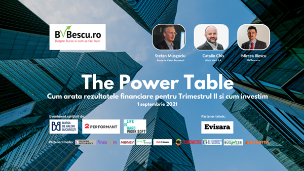 The Power Table: Cum arata rezultatele financiare pentru Trimestul II si cum investim